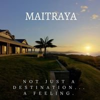 Maitraya Private Retreat