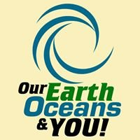 Our Earth, Oceans, and You