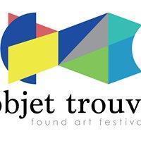 Objet Trouve' Found Art Festival