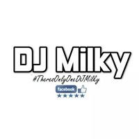 DJ Milky - Everything Entertainment
