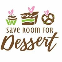 Save Room For Dessert