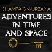 Champaign-Urbana Adventures in Time and Space