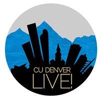 CU Denver Live