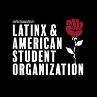 Latinx and American Student Organization at American University