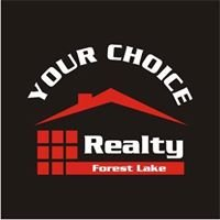 YOUR Choice Realty Forest Lake