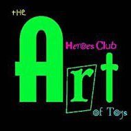 Heroes Club / The Art Of Toys