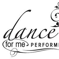 Dance For Me Performing Arts Center
