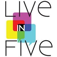 Live in Five Media