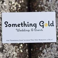 Something Gold: Weddings & Events