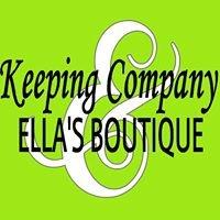 Keeping Company & Ella's