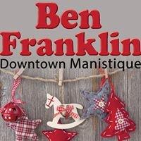Ben Franklin in Manistique
