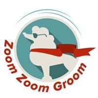 Zoom Zoom Groom