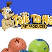 Talk to Me Pet Products