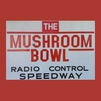 Mushroom Bowl Hobbies and  R/C Raceway