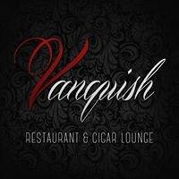 Vanquish: Restaurant & Cigar Lounge