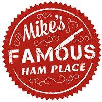 Mike's Famous Ham Place