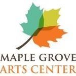 Maple Grove Arts Center