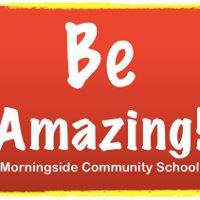 Morningside Community School - *Defining A Future!*