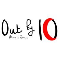 Out by 10: Stories & Music