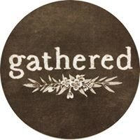 Gathered Healdsburg