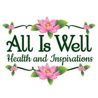All is Well Health and Inspirations