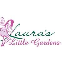 Laura's Little Gardens