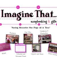 Imagine That Scrapbooking and Gifts (Columbus, Ne)