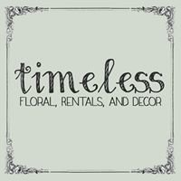 Timeless Floral, Rentals, and Décor