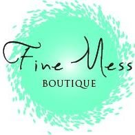 Fine Mess Boutique