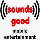 Sounds Good! Mobile Entertainment