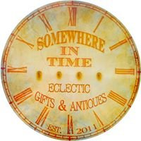 Somewhere In Time Eclectic Gifts & Antiques