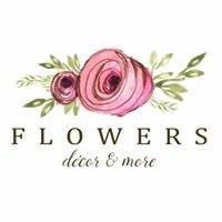 Flowers, Decor & More