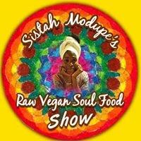 Sistah Modupe's  Raw Vegan Soul Food