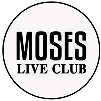 Moses live club