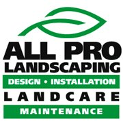 All Pro Landscaping and All Pro Landcare Services