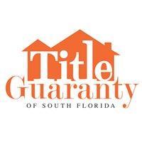 Title Guaranty of South Florida, Inc.