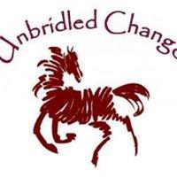 Unbridled Change