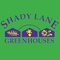 Shady Lane Greenhouse