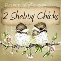 2 Shabby Chicks