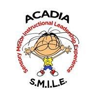 Acadia S.M.I.L.E.
