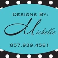 Designs By: Michelle