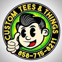 Custom Tees and Things