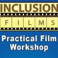 Inclusion Films Bakersfield