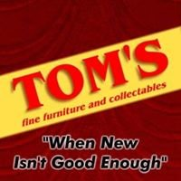 Tom's Fine Furniture & Collectables
