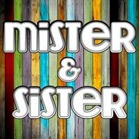 Mister & Sister