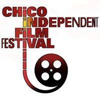 The Chico Independent Film Festival