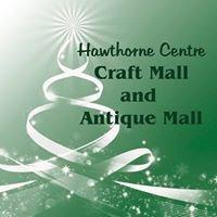 Hawthorne Centre Craft and Antique Malls
