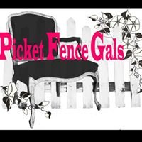 Picket Fence Gals