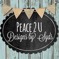 Peace 2 U Designs By Syds