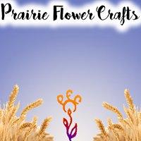 Prairie Flower Crafts and Quilting